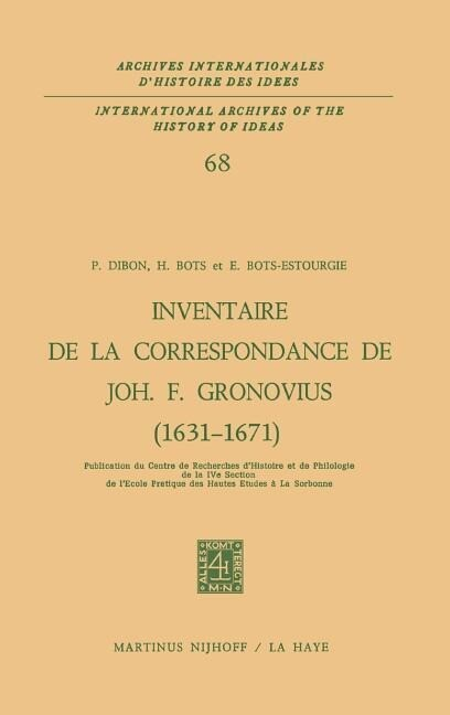 Inventaire de la correspondance de Johannes Fredericus Gronovius (1631-1671) als Buch