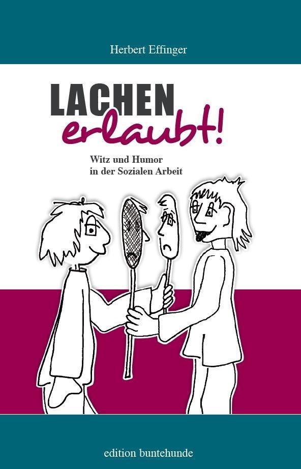 Lachen erlaubt als Buch von Herbert Effinger, W...