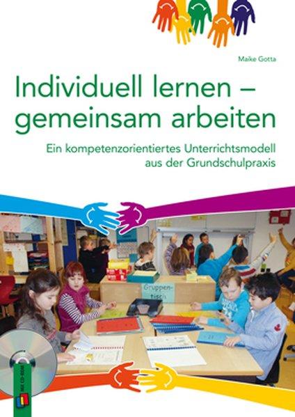 Individuell lernen - gemeinsam arbeiten als Buc...
