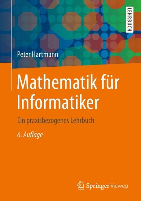 Mathematik für Informatiker als Buch von Peter ...