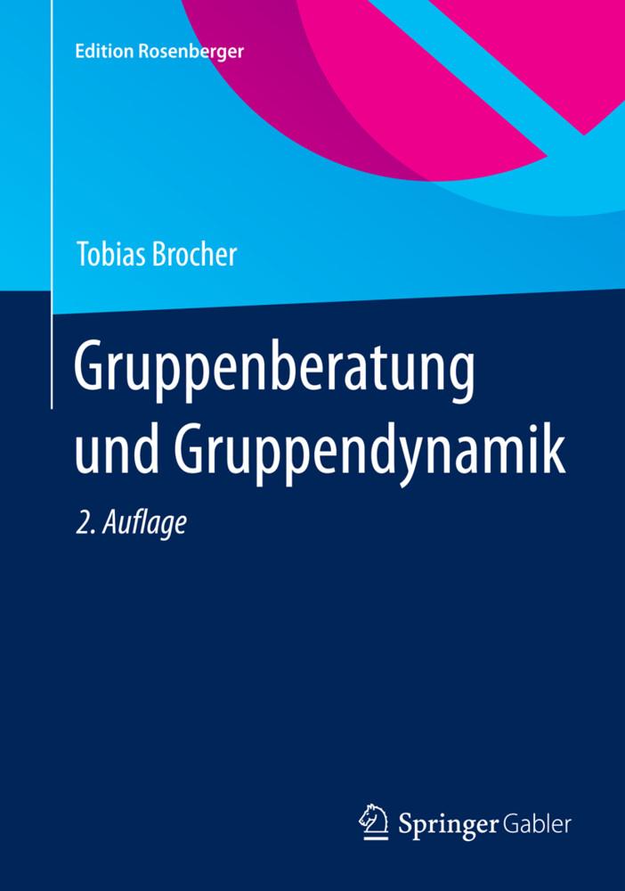 Gruppenberatung und Gruppendynamik als Buch
