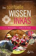 Das spirituelle Wissen der Inkas
