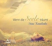 Wenn die Seele träumt ...