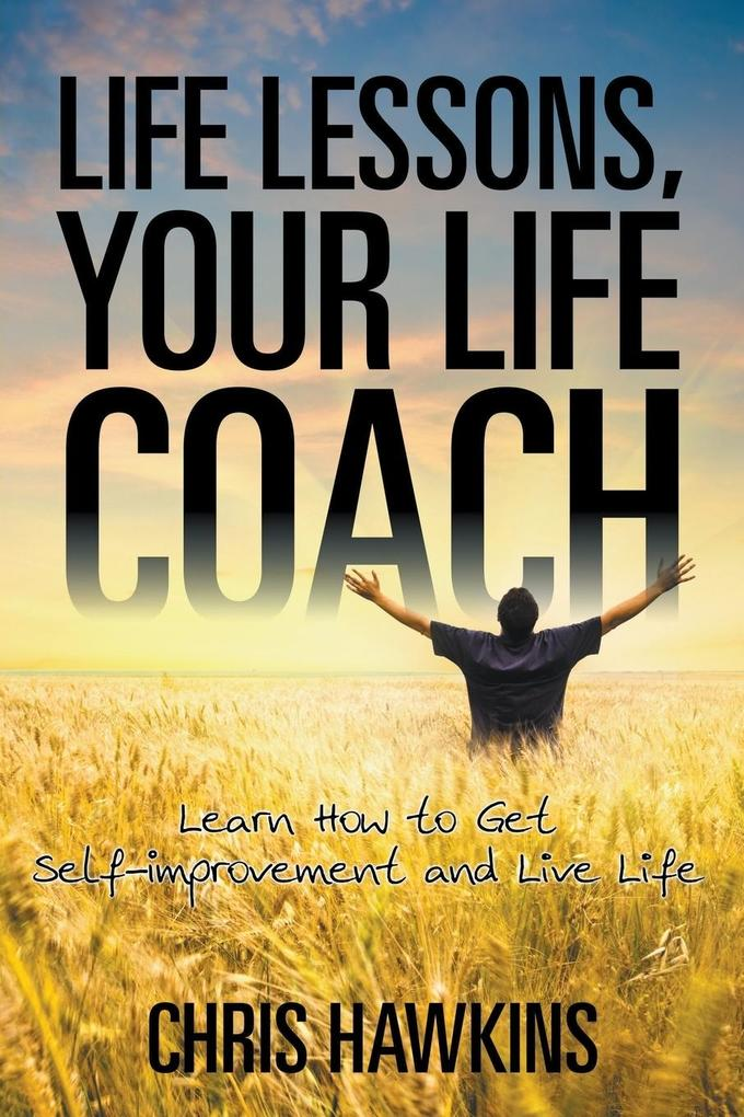 Life Lessons, Your Life Coach als Taschenbuch v...