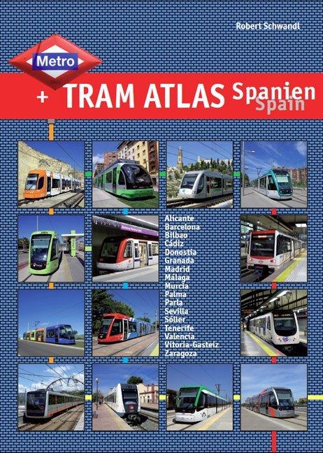 Metro & Tram Atlas Spanien / Spain als Buch von...