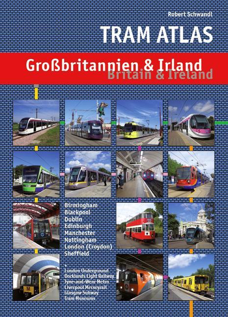 Tram Atlas Großbritannien & Irland als Buch von...