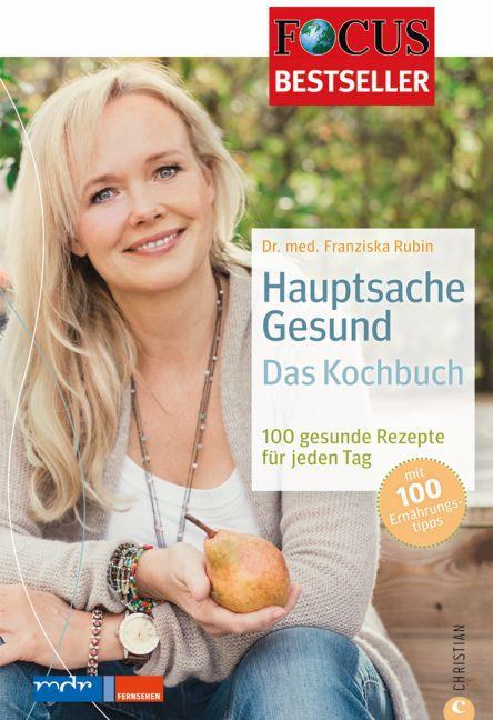 Hauptsache Gesund - Das Kochbuch als Buch von F...