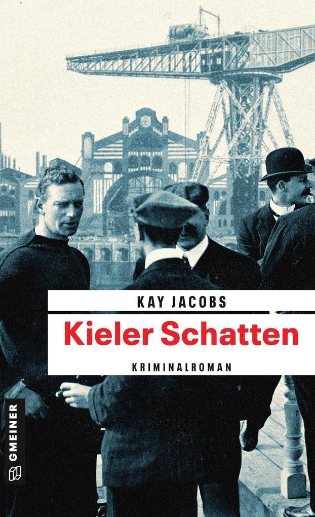 Kieler Schatten als Taschenbuch von Kay Jacobs