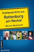 Stadtgespräche aus Rottenburg am Neckar