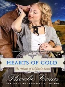 Hearts of Gold als eBook Download von Phoebe Conn