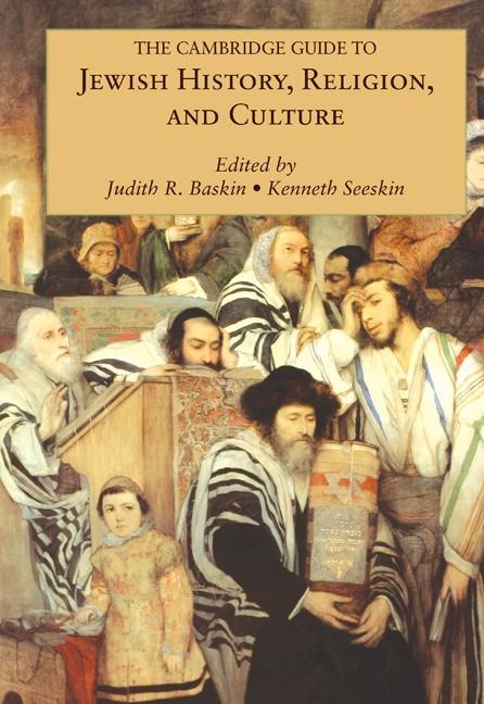 Cambridge Guide to Jewish History, Religion, an...