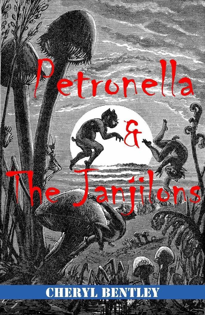 Petronella and the Janjilons als eBook
