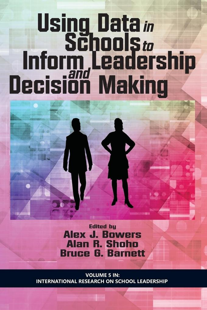 Using Data in Schools to Inform Leadership and ...