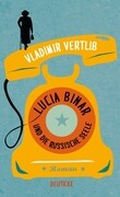 Lucia Binar und die russische Seele