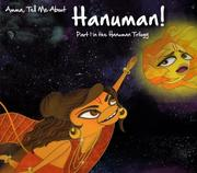 Amma, Tell Me about Hanuman!: Part 1 in the Hanuman Trilogy