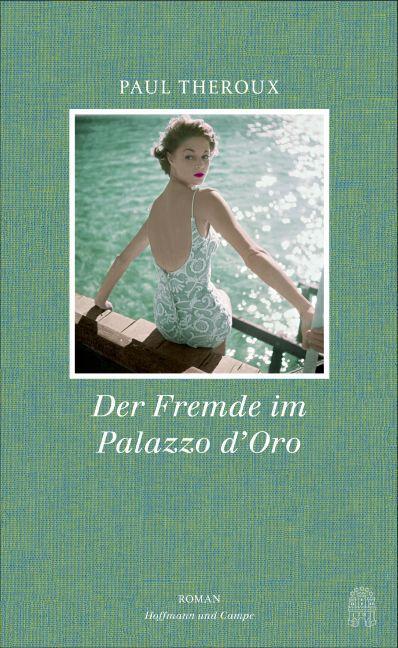 Der Fremde im Palazzo d'Oro als Buch (gebunden)