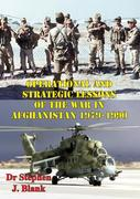 Operational And Strategic Lessons Of The War In Afghanistan, 1979-1990