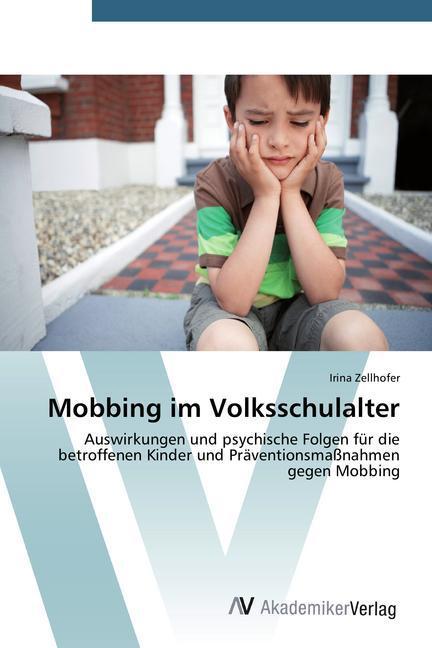 Mobbing im Volksschulalter als Buch von Irina Z...