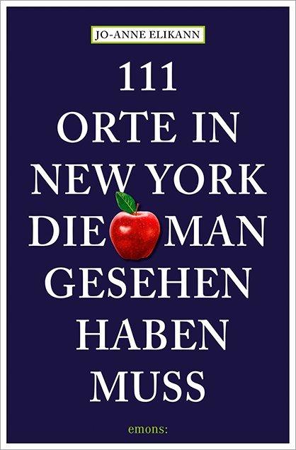 111 Orte in New York, die man gesehen haben muss als Mängelexemplar