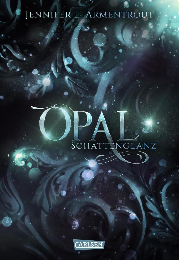 Obsidian 03: Opal. Schattenglanz als eBook