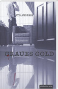 Graues Gold. Kommissar Gallerts erster Fall