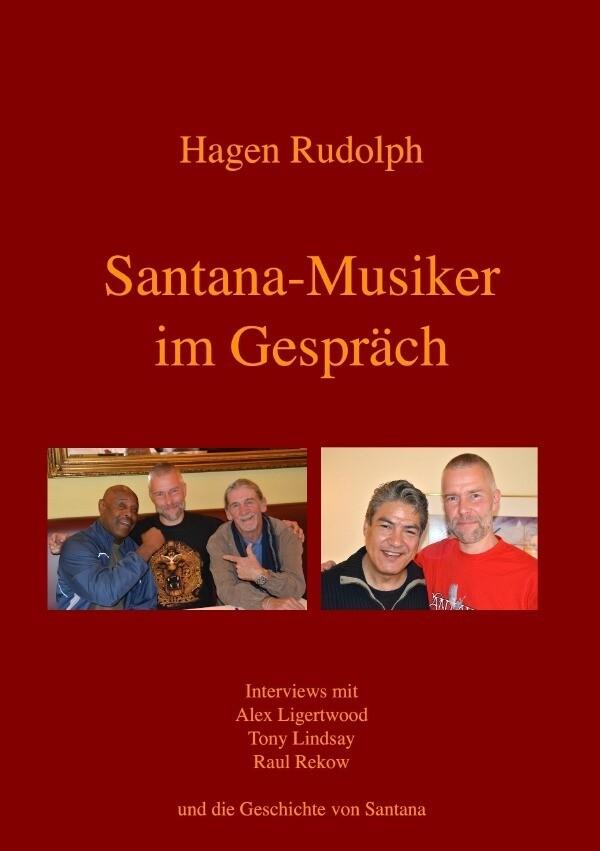 Santana-Musiker im Gespräch als Buch von Hagen ...