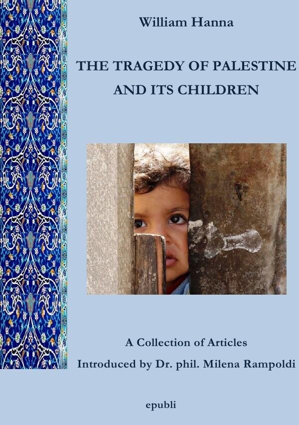 THE TRAGEDY OF PALESTINE AND ITS CHILDREN als Buch
