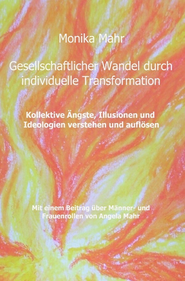 Gesellschaftlicher Wandel durch individuelle Transformation als Buch