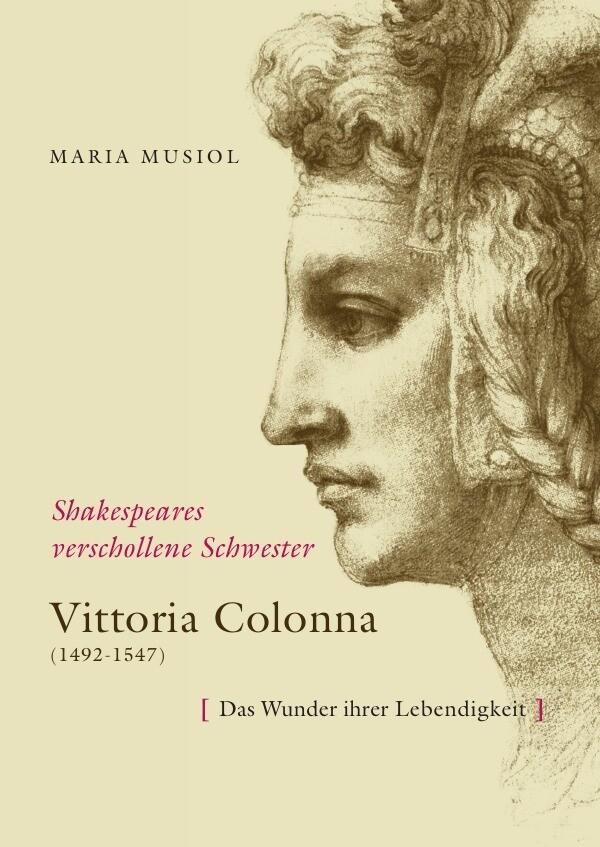 Shakespeares verschollene Schwester VITTORIA COLONNA als Buch (kartoniert)