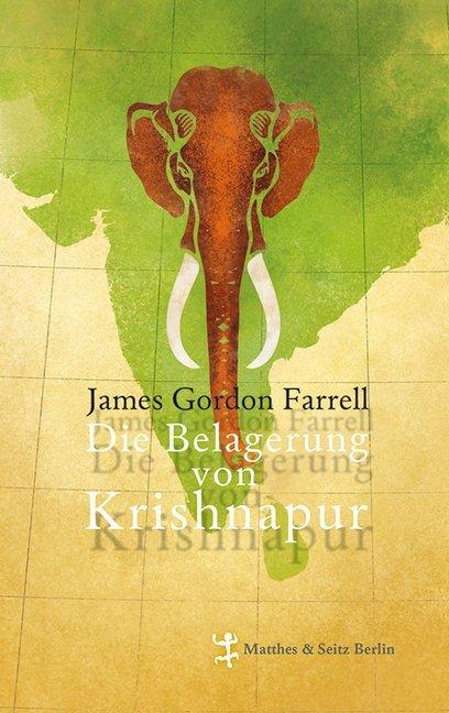 Die Belagerung von Krishnapur als Buch von Jame...