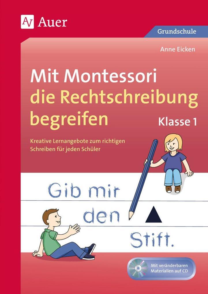Mit Montessori die Rechtschreibung begreifen Kl...
