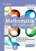 Mathe an Stationen 6 Gymnasium