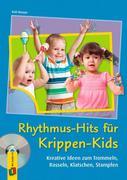 Rhythmus-Hits für Krippen-Kids