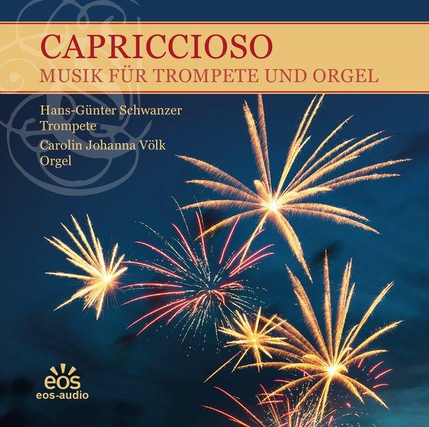 Capriccioso - Musik für Trompete und Orgel