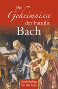 Die Geheimnisse der Familie Bach