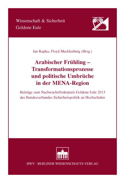 Arabischer Frühling - Transformationsprozesse u...