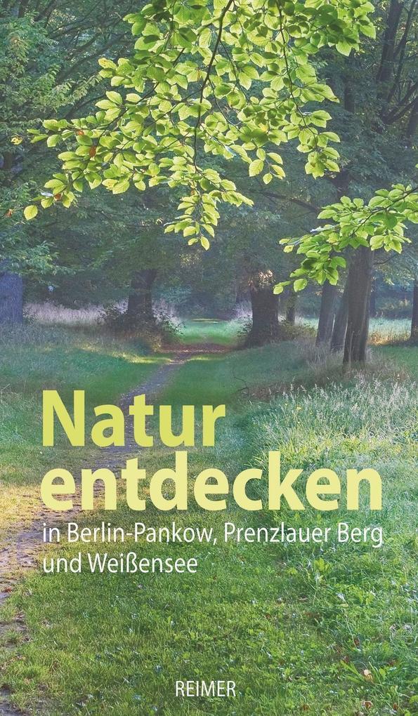 Natur entdecken in Berlin-Pankow, Prenzlauer Be...