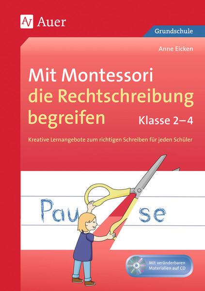 Mit Montessori die Rechtschreibung begreifen 2-...