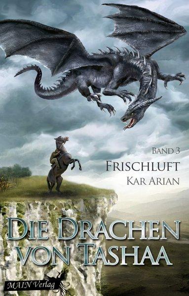 Frischluft (Die Drachen von Tashaa 3) als Taschenbuch