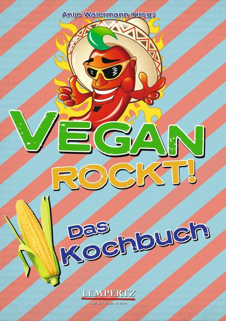 Vegan rockt! Das Kochbuch als eBook Download vo...