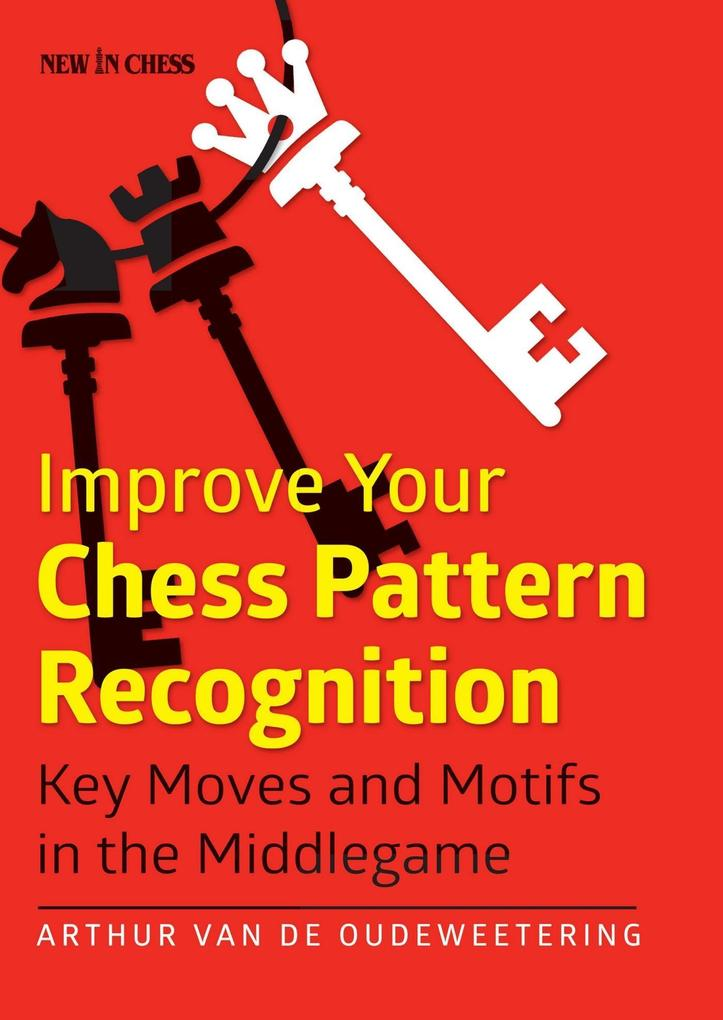 Improve Your Chess Pattern Recognition als eBoo...