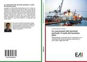 Le concessioni dei terminal portuali: il ruolo dei business plan