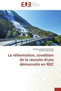 La réformation, condition de la réussite d'une démocratie en RDC