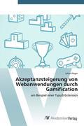 Akzeptanzsteigerung von Webanwendungen durch Gamification
