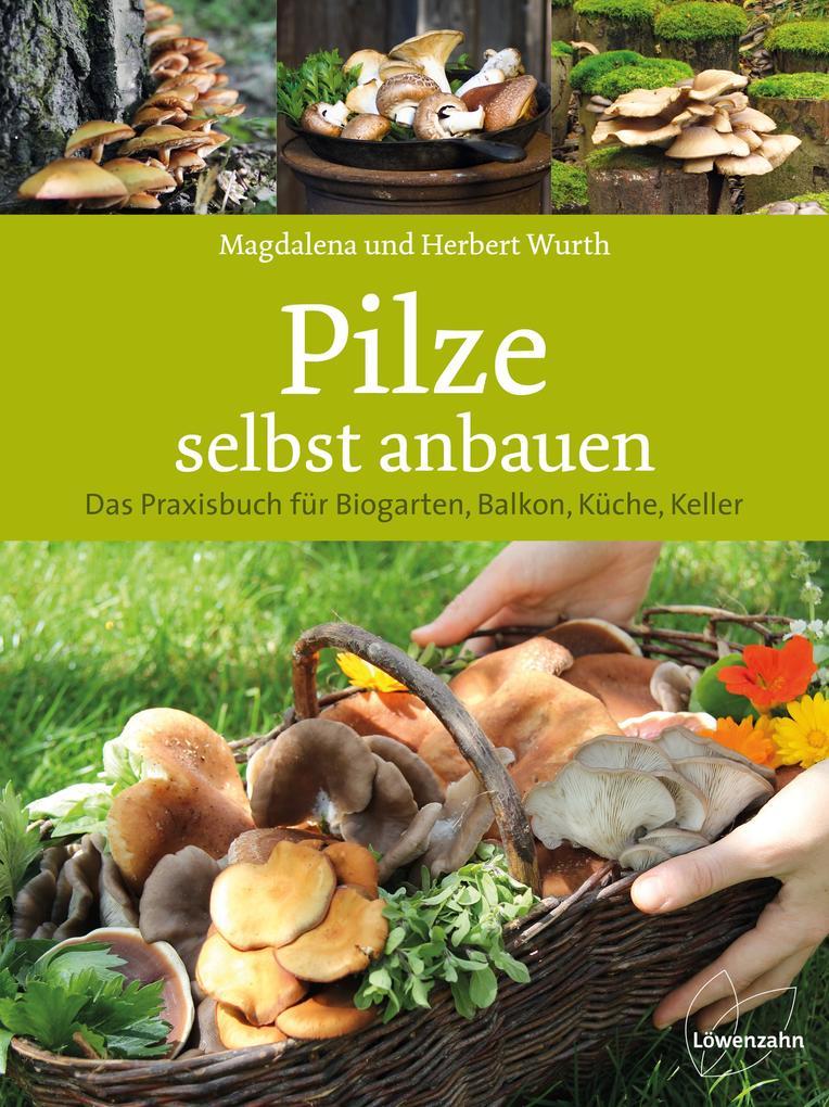 Pilze selbst anbauen als Buch