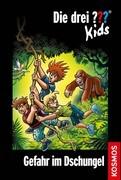 KOSMOS - Die drei ??? Kids - Gefahr im Dschungel, Band 62