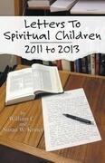 Letters to Spiritual Children: 2011-2103