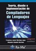 Teoría, diseño e implementación de compiladores de lenguajes
