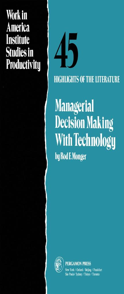 Managerial Decision Making with Technology als ...