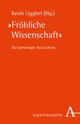 """""""Fröhliche Wissenschaft"""""""